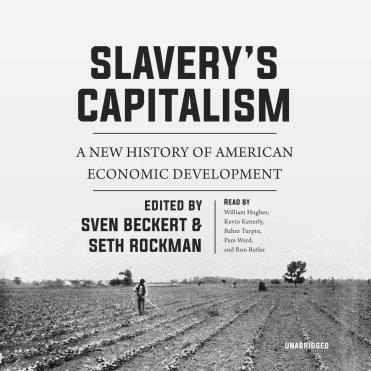 Slavery's Capitalism